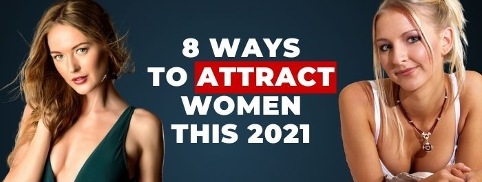 attract women 2021