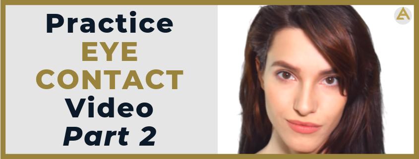 practice eye contact